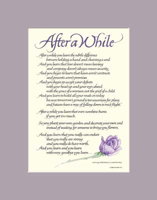"""After A While prints in beautiful calligraphy. """"After a while you"""